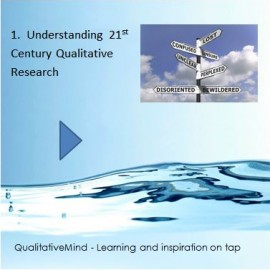 1. Understanding 21st Century Qualitative Research