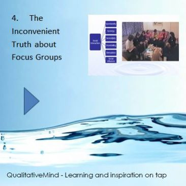 4. The inconvenient truth about focus groups