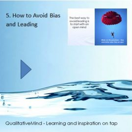 5. How to avoid biases and leading