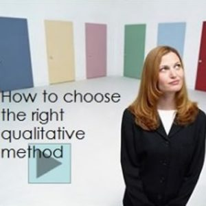How to choose the right Qualitative Method
